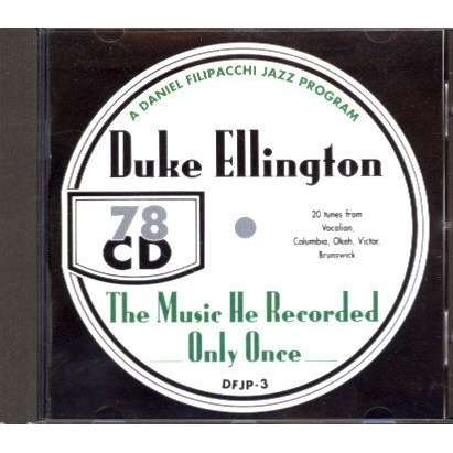 duke ellington The Music he recorded only Once