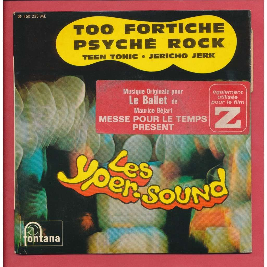 LES YPER SOUND (PIERRE HENRY) TOO FORTICHE/PSYCHE ROCK