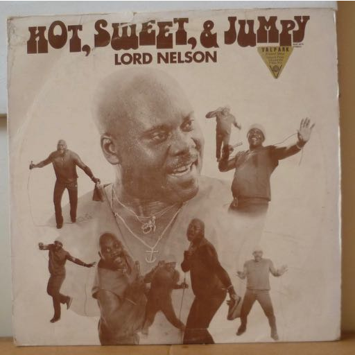 LORD NELSON Hot, sweet & jumpy