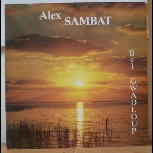 ALEX SAMBAT Bel gwadloup