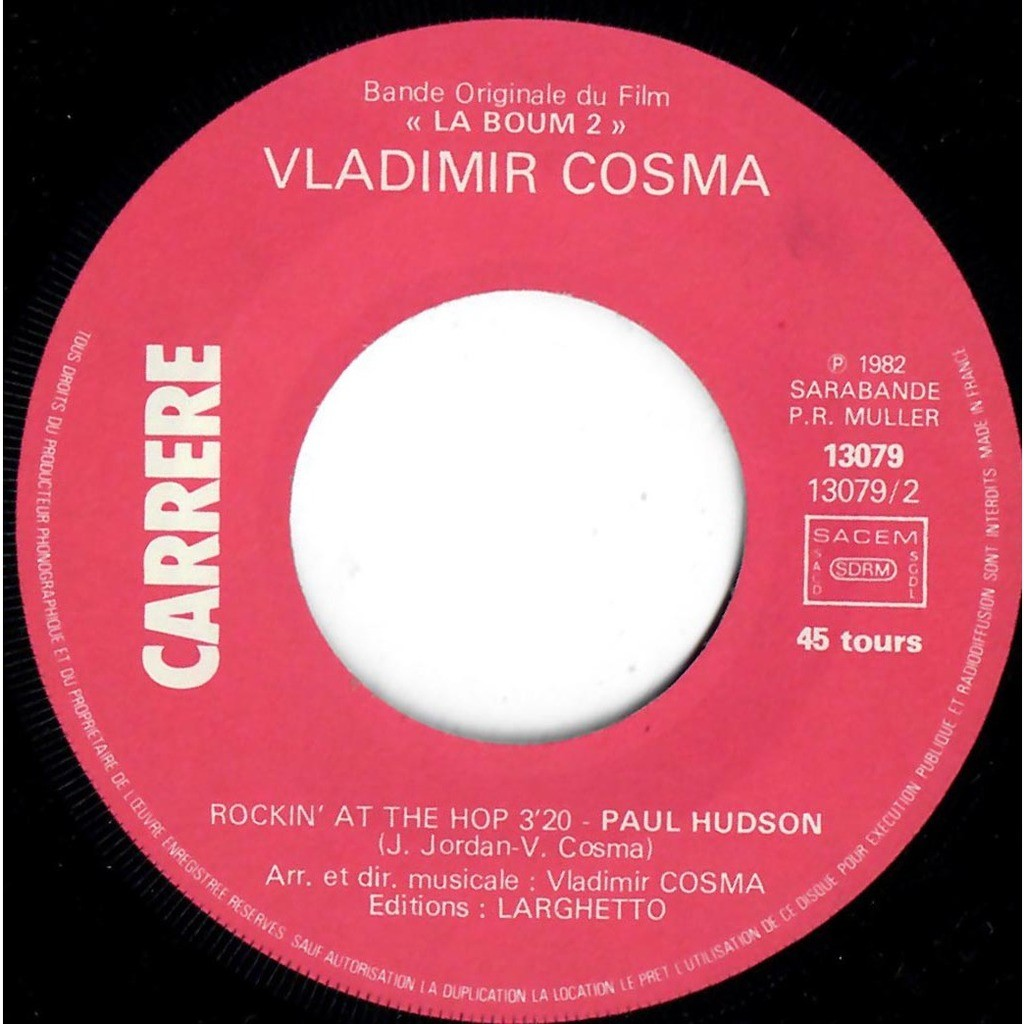 VLADIMIR COSMA COOK DA BROOKS PAUL HUDSON LA BOUM 2 - Your eyes / Rockin' at the hop