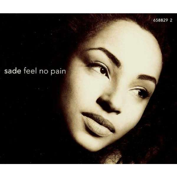 Sade Feel No Pain