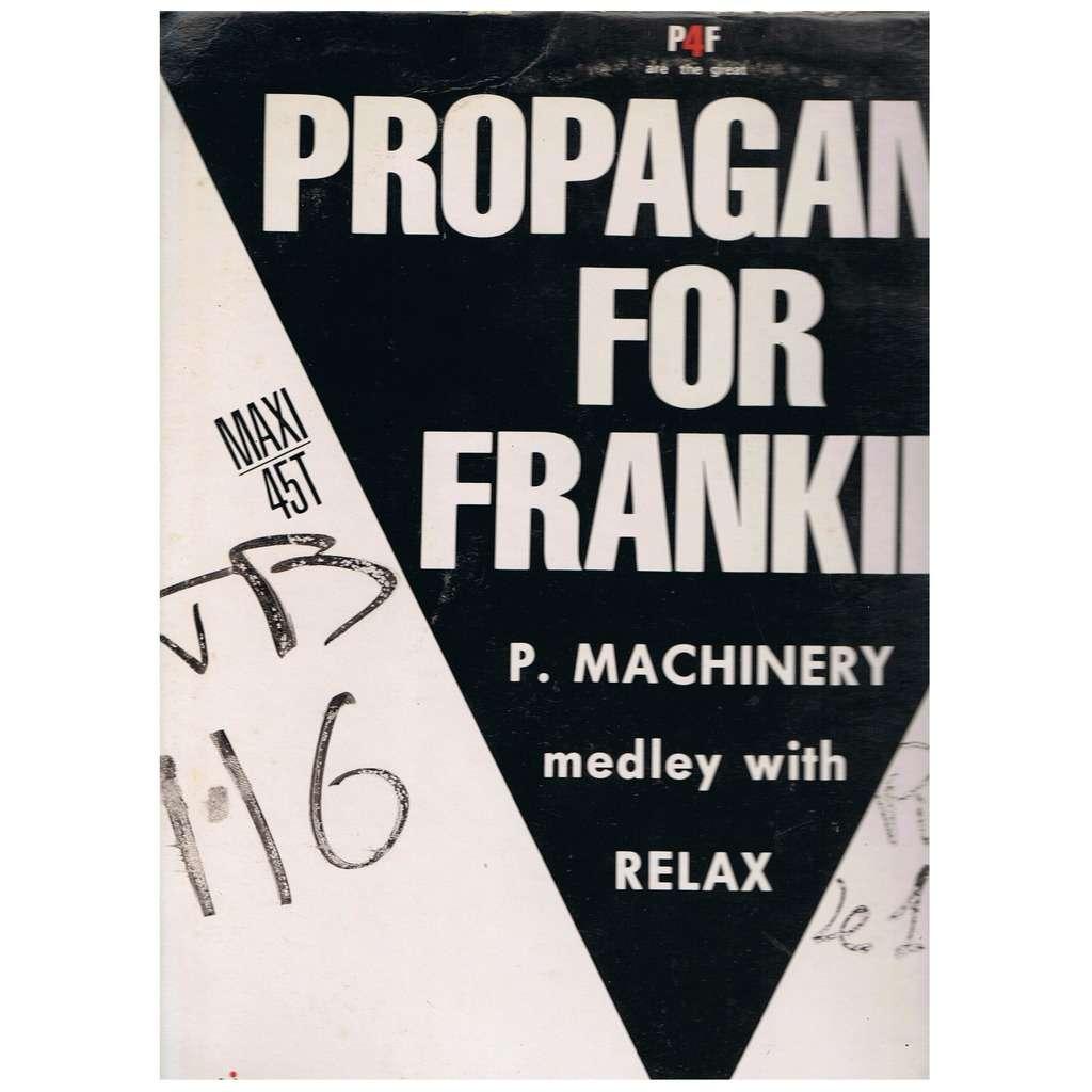 PROPAGANDA FOR FRANKIE MEDLEY / DEEJAY
