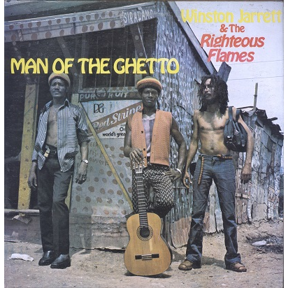 Winston Jarrett & The Righteous Flames Man of the ghetto