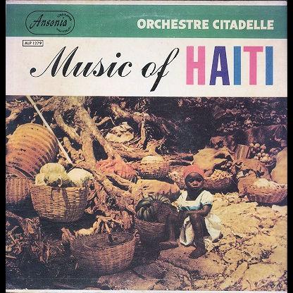 Orchestre Citadelle Music of Haiti