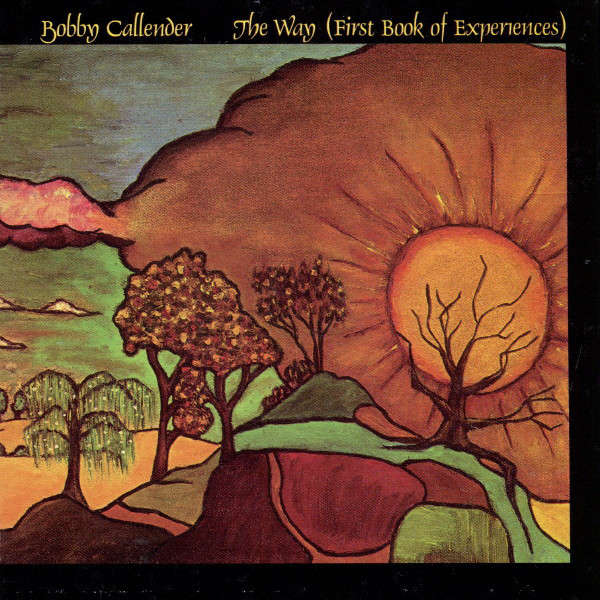 Bobby Callender The Way (First Book Of Experiences)