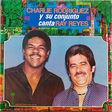 CHARLIE RODRIGUEZ Y RAY REYES - Charlie Rodriguez Y Su Conjunto Canta Ray Reyes - LP