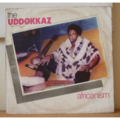 THE UDDOKKAZ - Africanism - LP