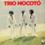 TRIO MOCOTO - Trio Mocoto - 33T