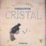 CONJUNTO CRISTAL - A tiro limpio - LP