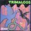 TRIMALCOS - s/t - LP