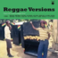 REGGAE VERSIONS (VARIOUS) - Classic Hits Turned Into Reggae Music - 33T