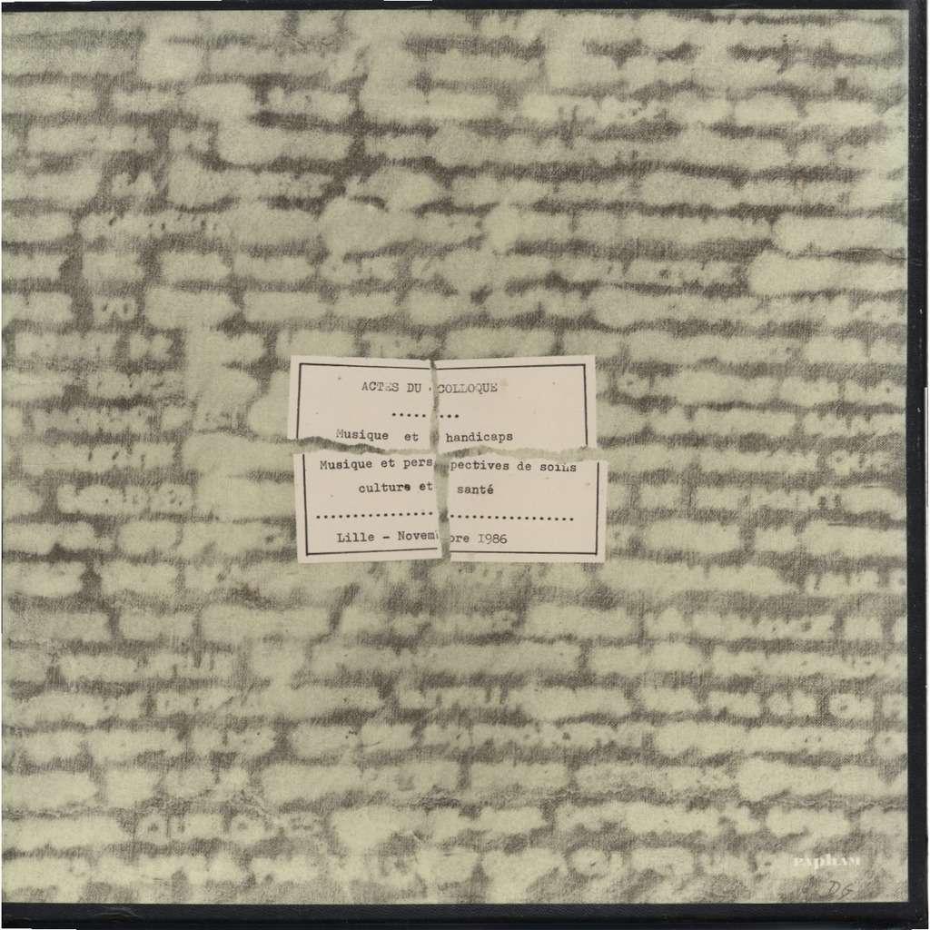 PIERRE VASSEUR, Jean ENOTTACCE, Gérard DUCHENE D'Ailleurs XV (15) Champs Introspectifs Colloque Musique et Handicap Lille 11/1986 / 500 copies