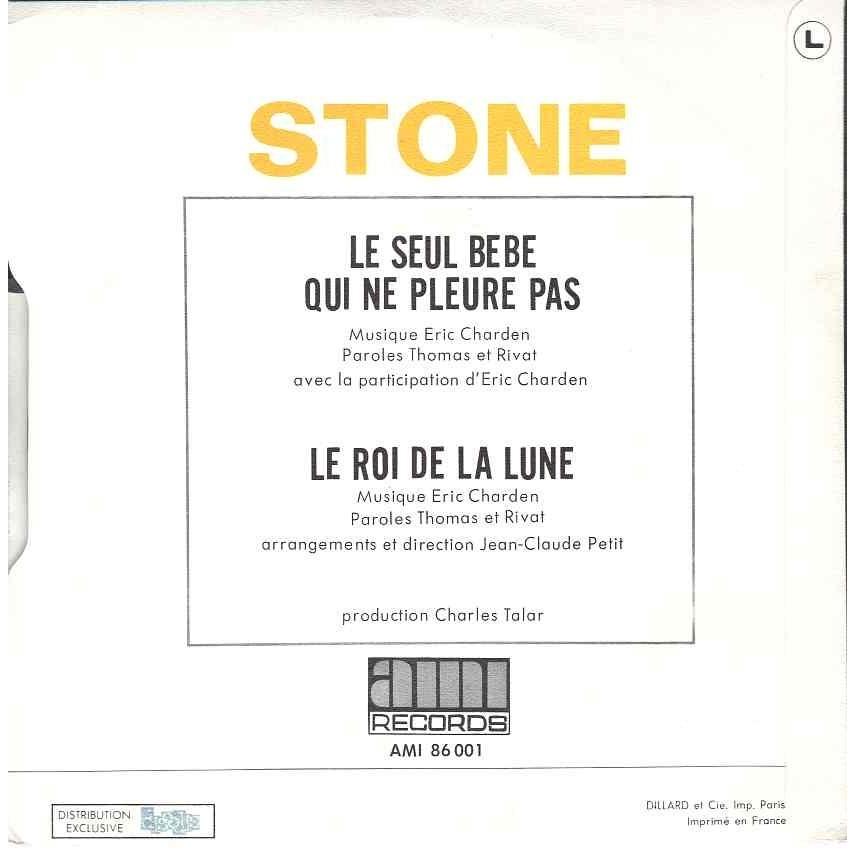 Stone et Charden Le seul bebe qui ne pleure pas / Le roi de la lune