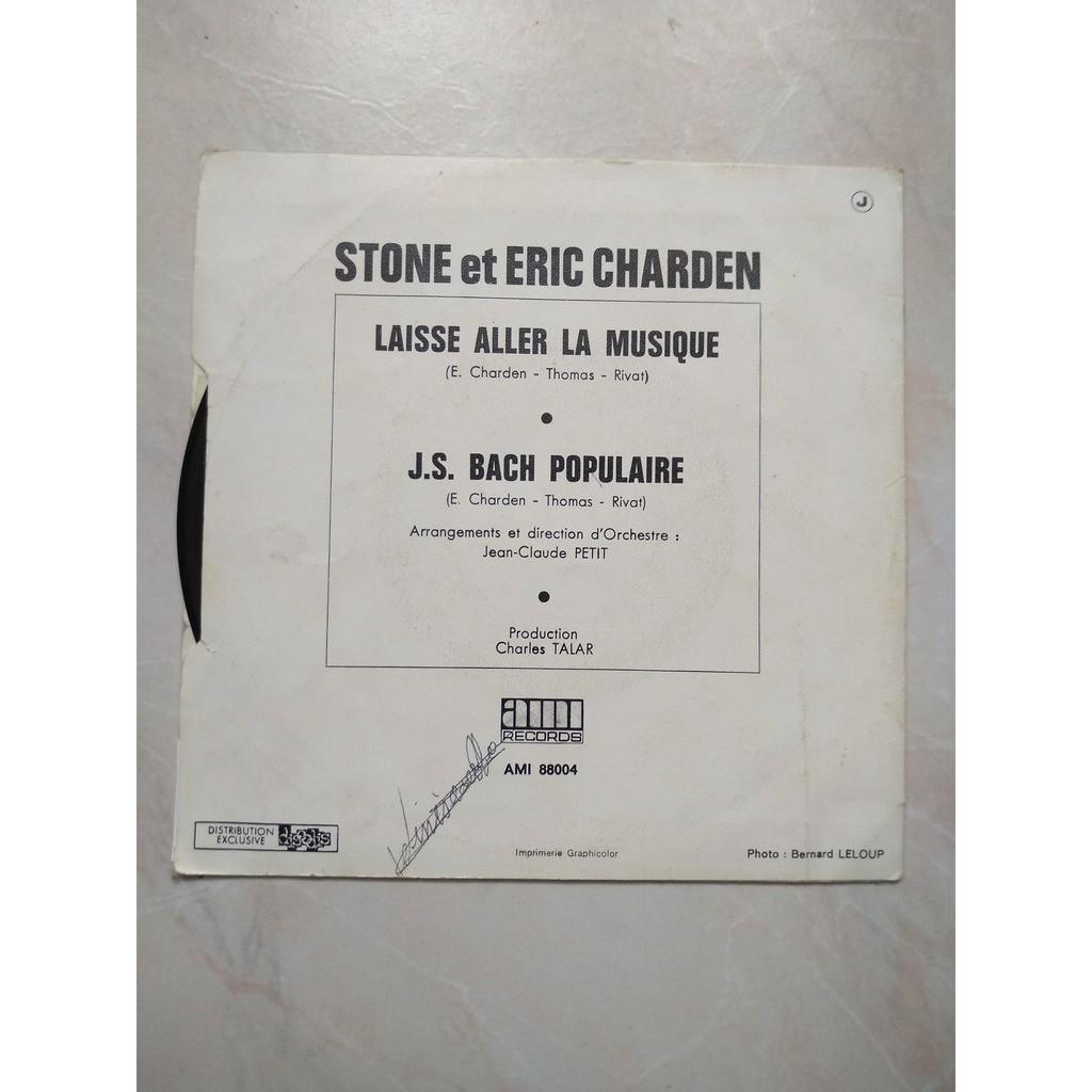stone et charden laisse aller la musique