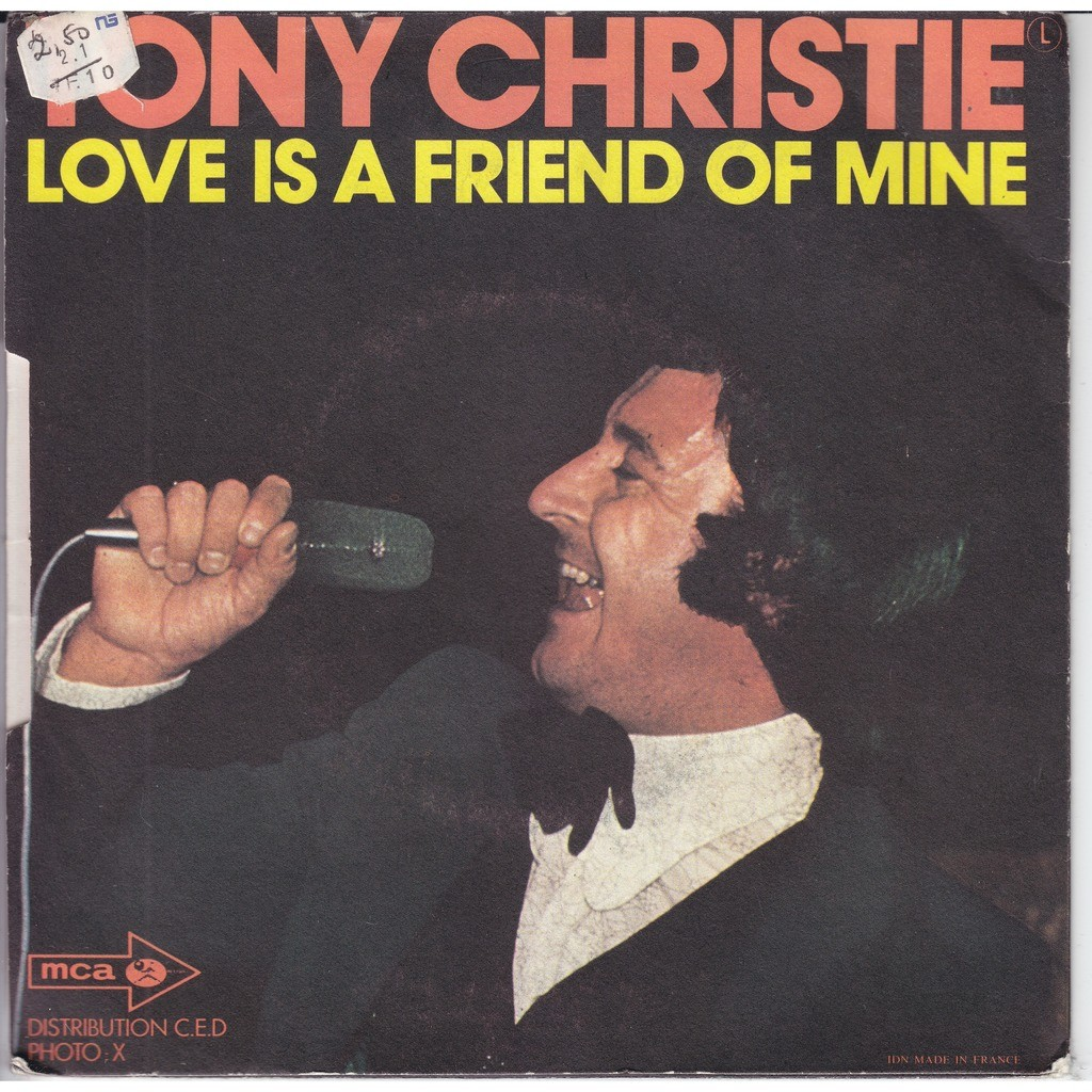 tony christie is this the way to amarillo - love is a friend of mine