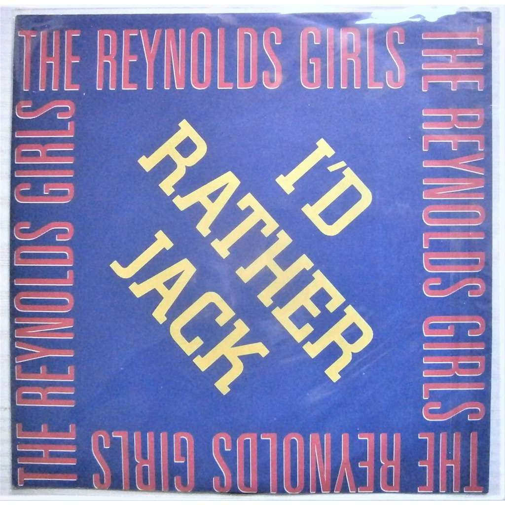 reynolds girls i'd rather jack