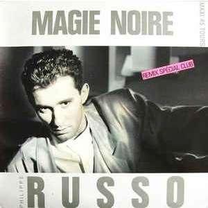 Philippe Russo Magie Noire (Remix Spécial Club)
