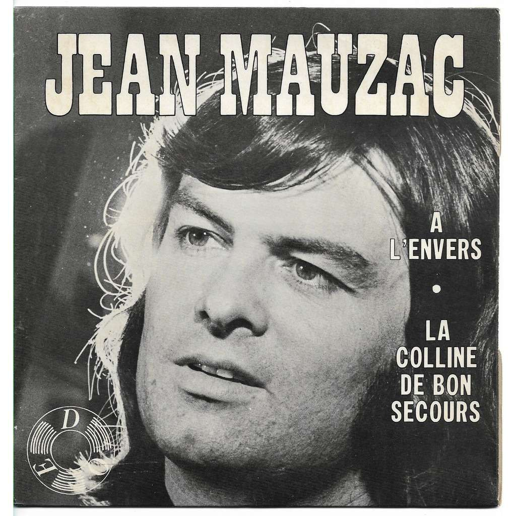 jean mauzac a l'envers - la colline de bon secours