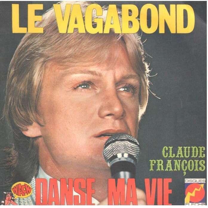 claude françois Le vagabond / Danse ma vie