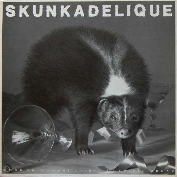 Skunkadelique Mood Swing / Not Normally / Spinal Dread