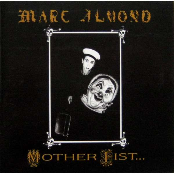 Marc Almond With The Willing Sinners Mother Fist And Her Five Daughters