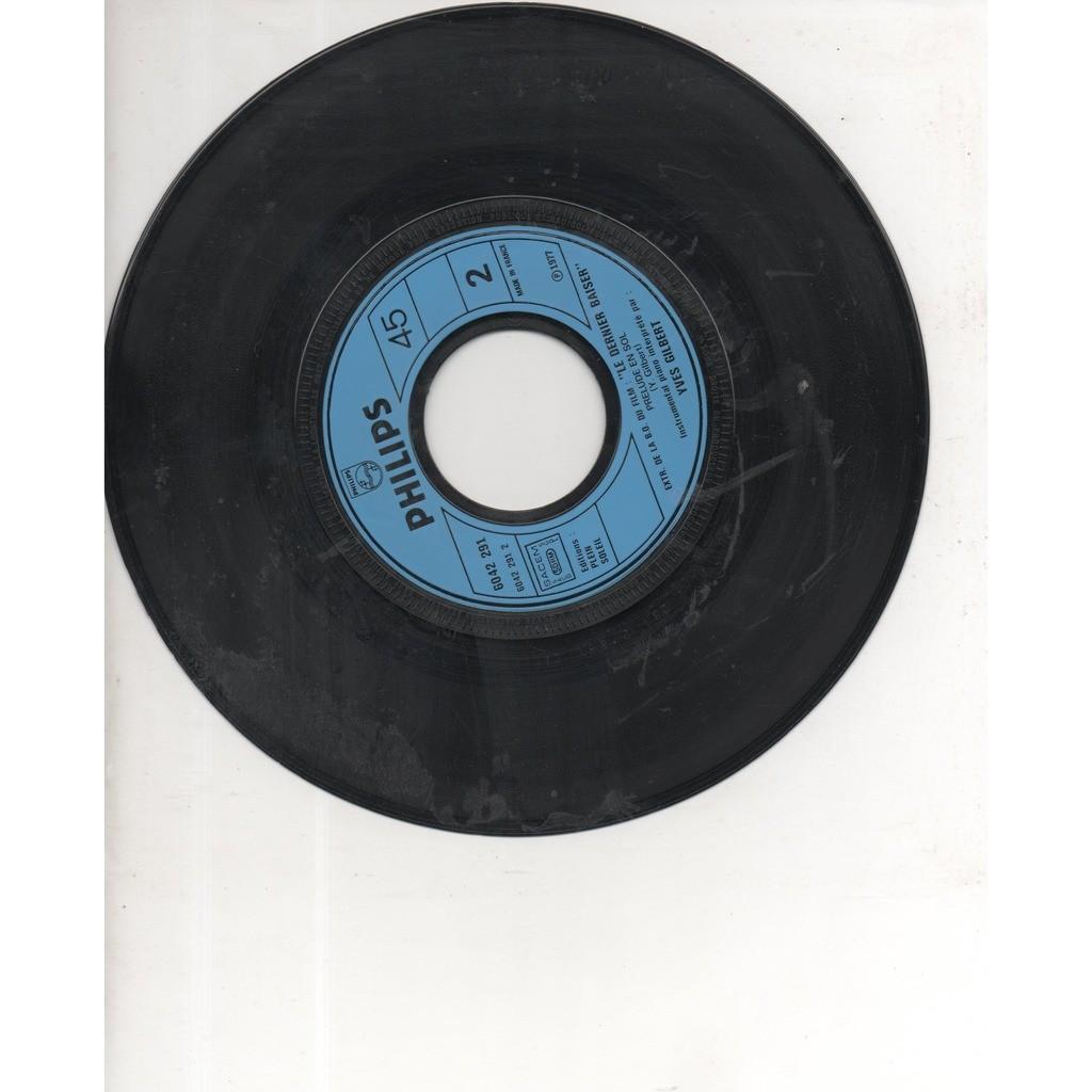 SERGE LAMA . YVES GILBERT ( ALICE DONA ) LE DERNIER BAISER - PRELUDE EN SOL .. BOF / OST . LE DERNIER BAISER