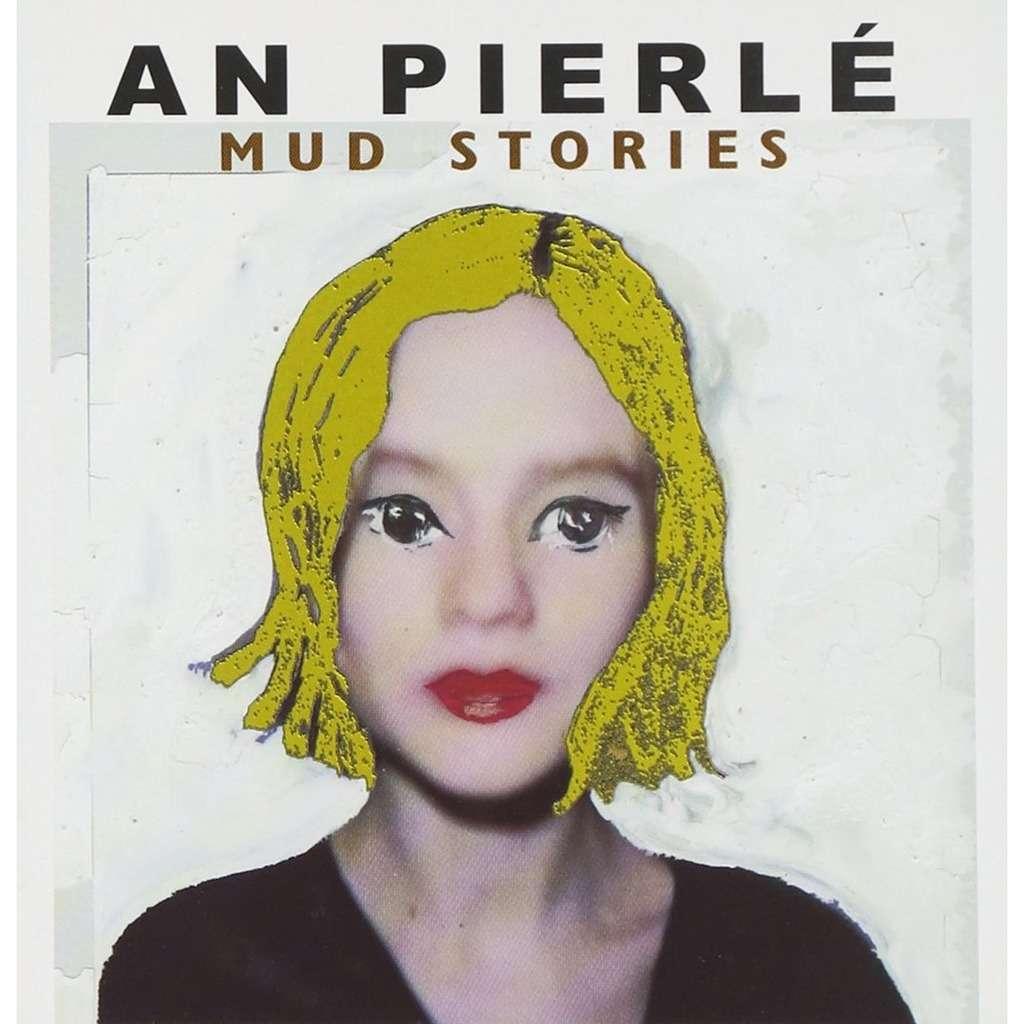 An Pierlé Mud Stories