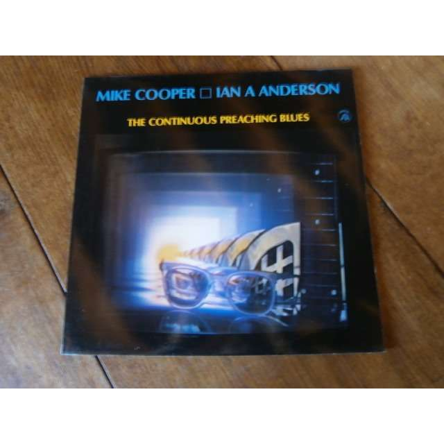 mike cooper / Ian A Anderson The continuous preaching blues
