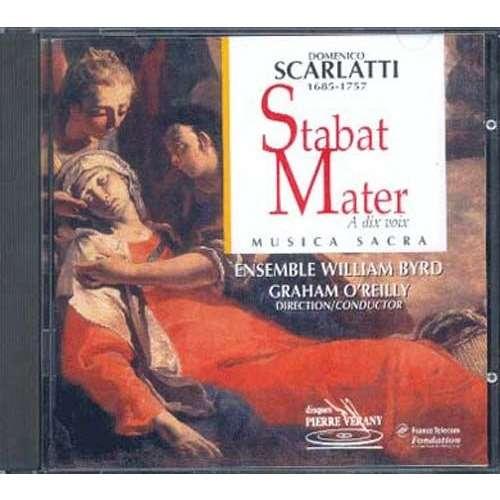 Scarlatti / Graham O'Reilly Stabat Mater a dix Voix