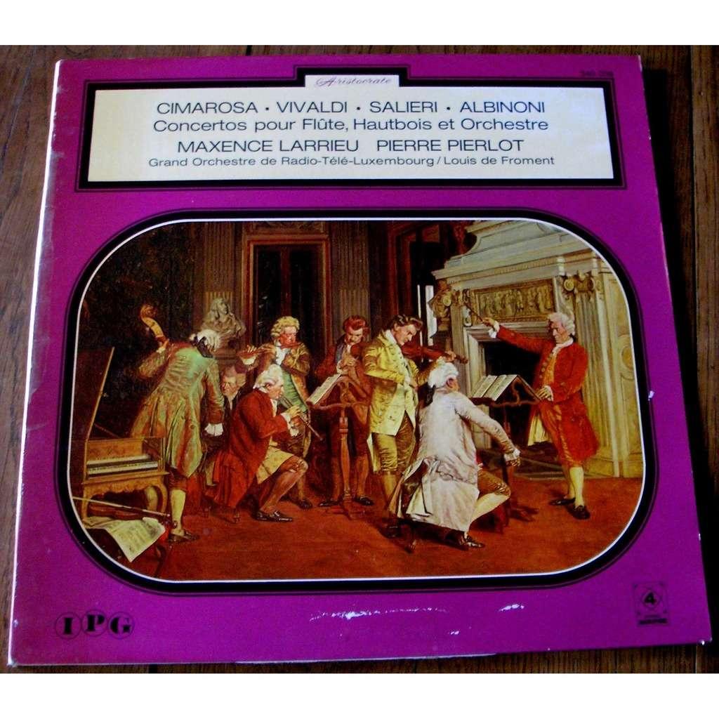 maxence larrieu - pierre pierlot - louis froment cimarosa . vivaldi . salieri . albinoni : concertos pour flutes, hautbois et orchestre (quadraphonic