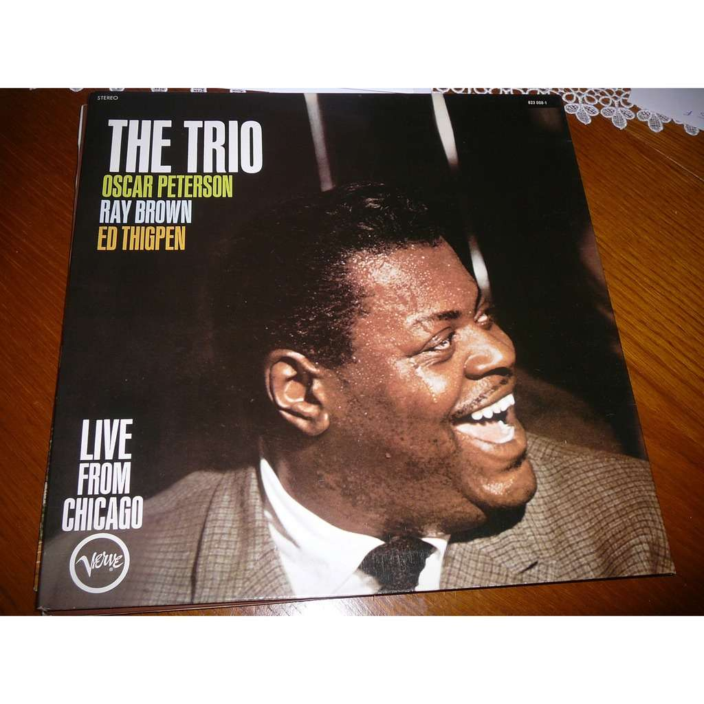 PETERSON OSCAR TRIO THE LIVE FROM CHICAGO