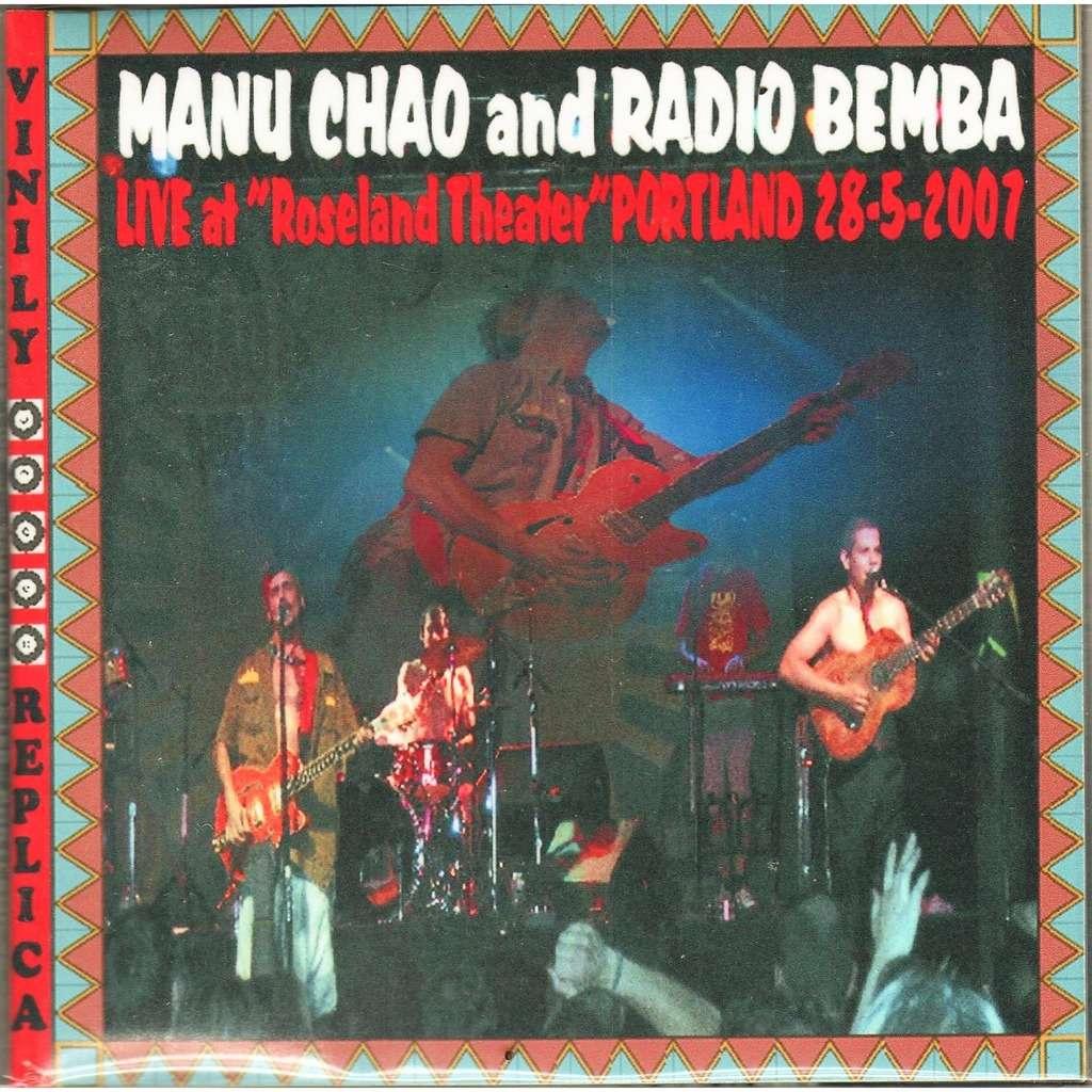 Manu Chao & radio Bemba / Mano Negra Live At 'Roseland Theater' (Portland USA 28.05.2007)