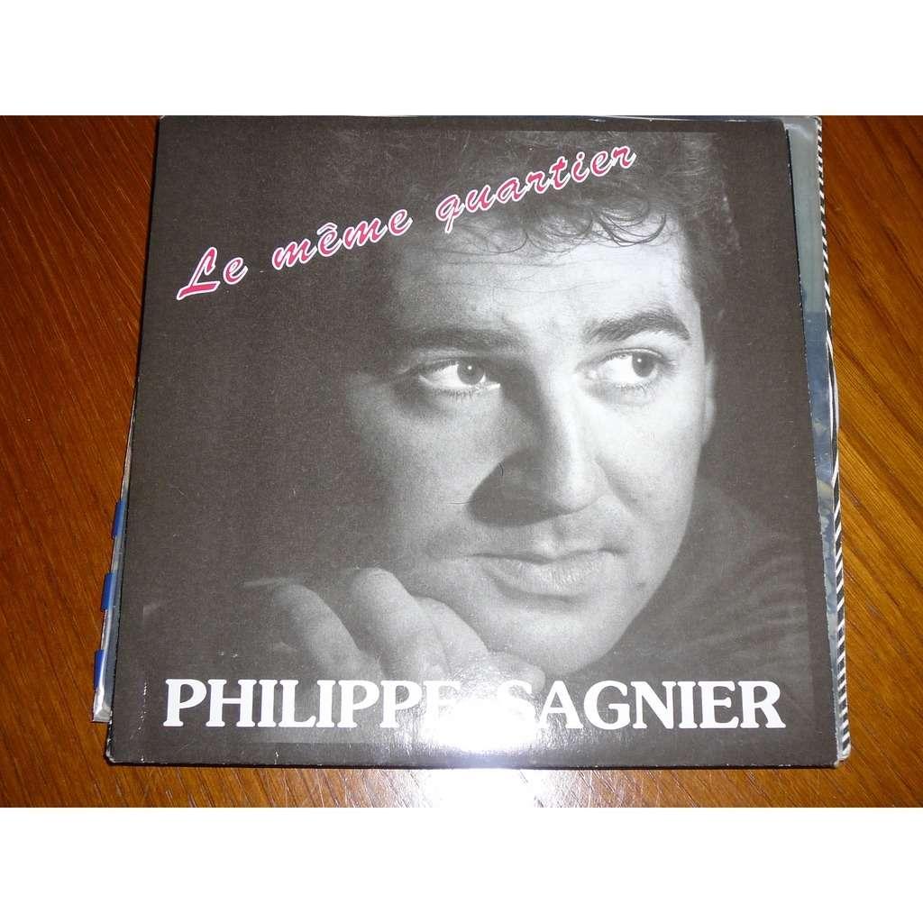 Philippe Sagnier Le meme quartier