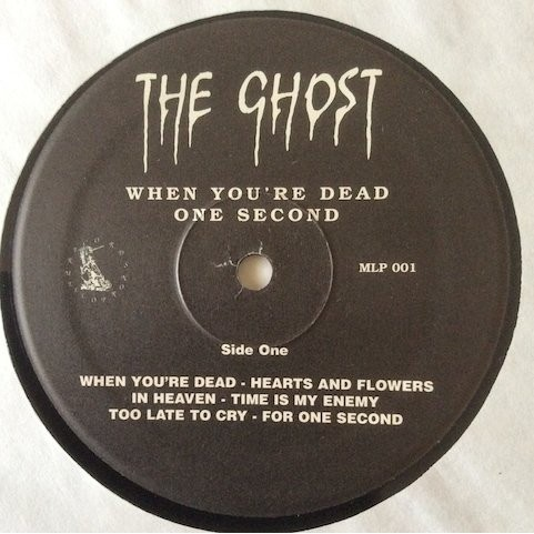 The Ghost When You're Dead - One Second