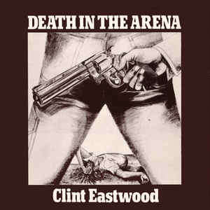 clint eastwood death in the arena