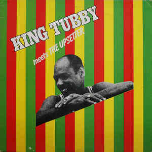 King Tubby Meets The Upsetter King Tubby Meets The Upsetter