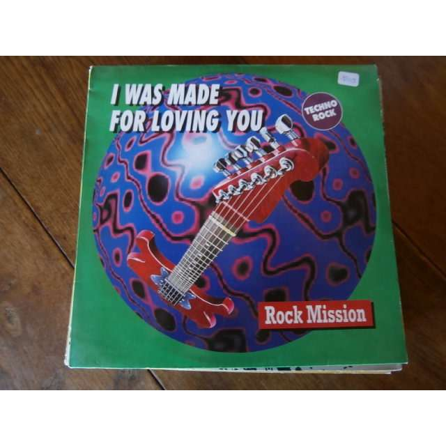 Rock mission I was made for loving you