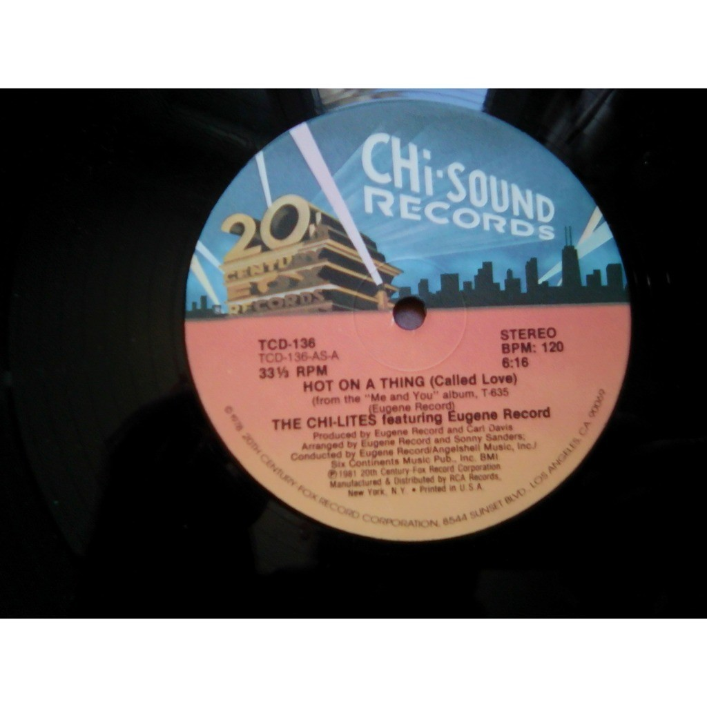 The Chi-Lites Featuring Eugene Record - Hot On A The Chi-Lites Featuring Eugene Record - Hot On A Thing (Called Love)