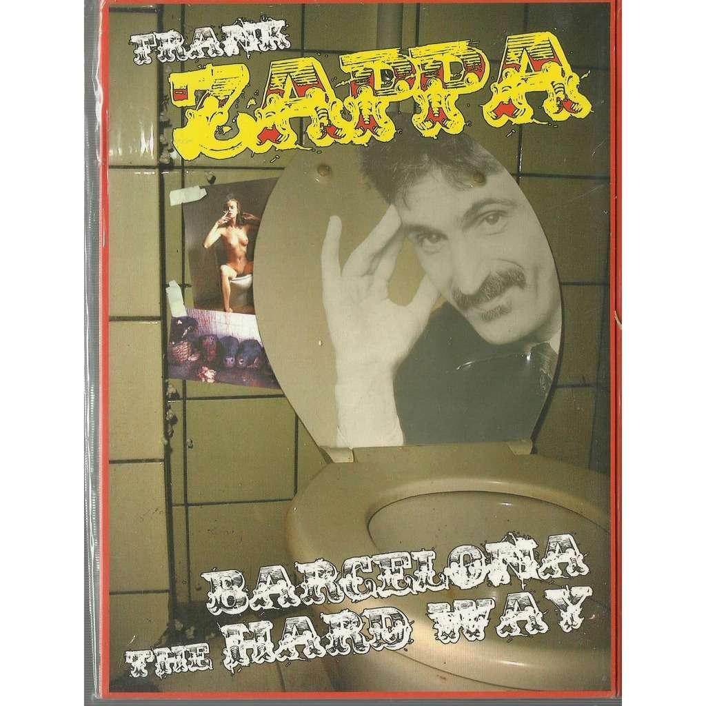 frank zappa barcelona the hard way