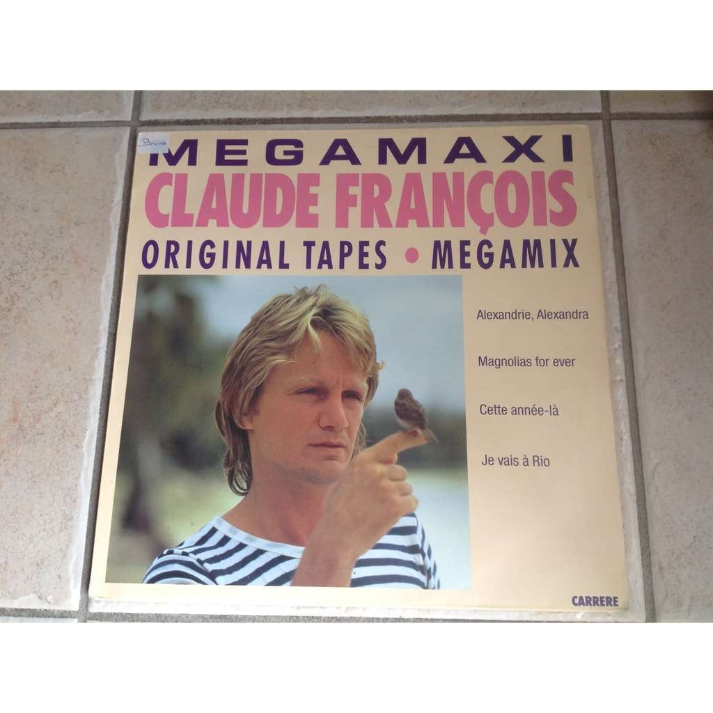 claude françois Original tapes (megamix 6'30)/magnolia for ever (original 4,15)