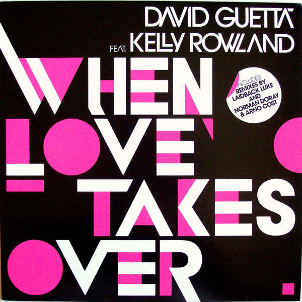 David Guetta Feat. Kelly Rowland When Love Takes Over