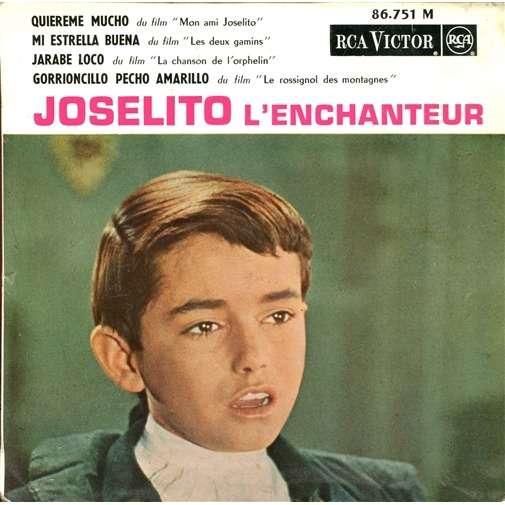 Joselito Joselito l'enchanteur