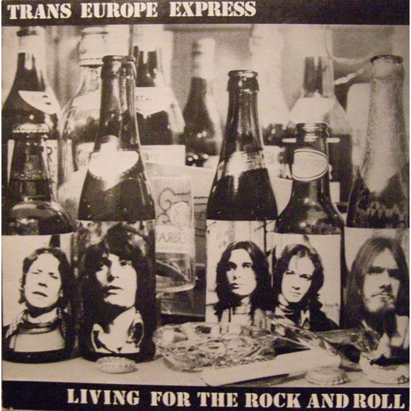 TRANS EUROPE EXPRESS Living for The Rock and Roll (original French press - 1977 - Gatefold sleeve)