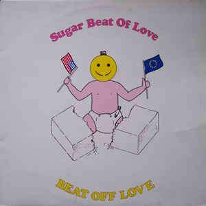 Beat Off Love Sugar Beat Of Love