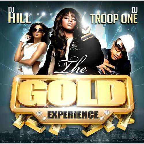 DJ Hill & DJ Troop One The Gold Experience