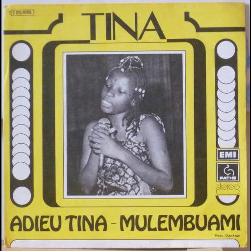 TINA Adieu Tina / Mulembuami