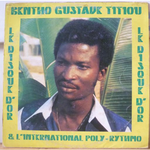 BENTHO GUSTAVE TITIOU & POLY RYTHMO Le disque d'or