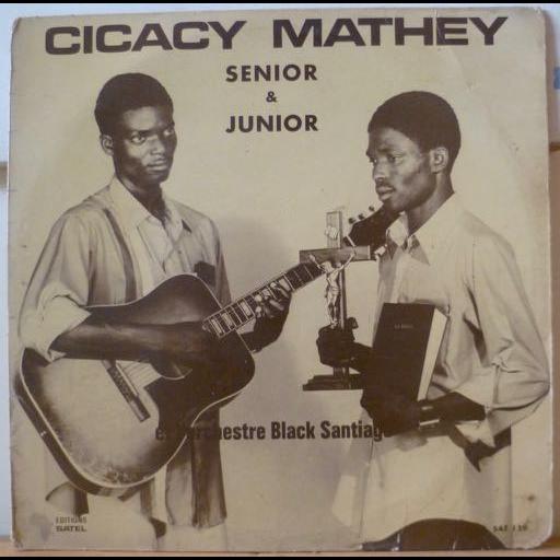 CICACY MATHEY SENIOR & JUNIOR et l'ORCHESTRE BLACK S/T Bazooka
