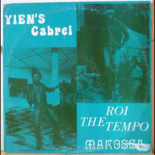 YIEN'S CABREL Roi the tempo makossa